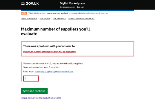 We have now introduced automatic validation, which requires the buyer to enter a minimum of 3 suppliers or more