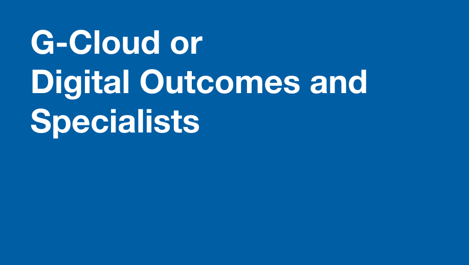 G-Cloud-or-Digital Outcomes and Specialists